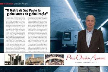 """""""O Metrô de São Paulo foi global antes da globalização"""""""