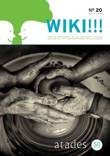 Wiki!!! Nº 20 – Abril 2012 - Atades