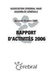 Rapport annuel 2006 - Vereinigung Cerebral