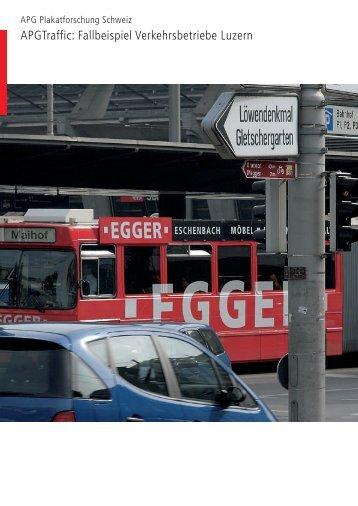 Traffic - Fallbeispiel Verkehrsbetriebe Luzern ... - APG-SGA Traffic