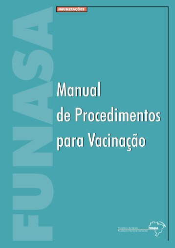Manual de Procedimentos para Vacinação - BVS Ministério da Saúde