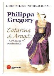 Catarina de Aragao a princesa determinada – Philippa Gregory