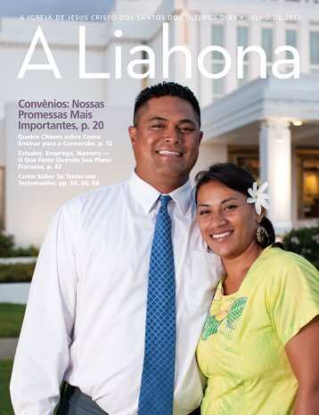 Julho de 2012 A Liahona - The Church of Jesus Christ of Latter-day ...