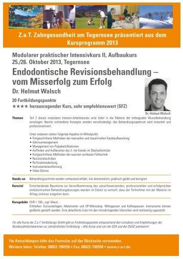 Endodontische Revisionsbehandlung – vom Misserfolg zum Erfolg