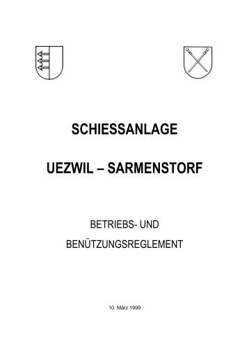 SCHIESSANLAGE UEZWIL – SARMENSTORF