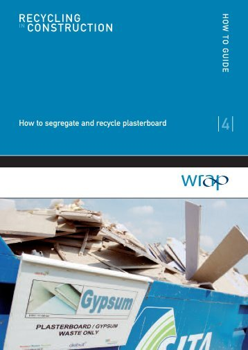 How to segregate and recycle plasterboard - Wrap