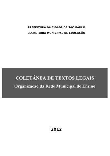 Coletânea de Textos Legais 2012 - Secretaria Municipal de Educação