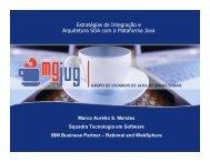 Estratégias de Integração e Arquitetura SOA com a ... - Marco Mendes