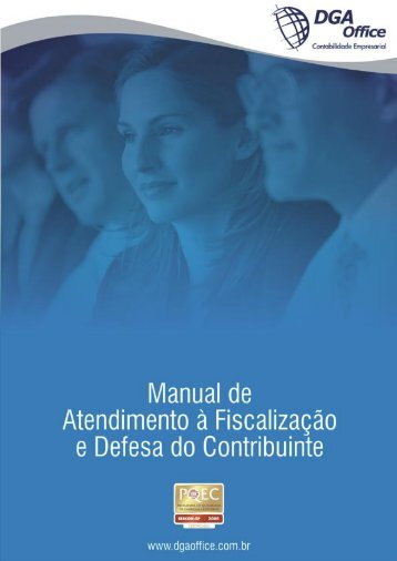 atendimento à fiscalização e defesa do contribuinte - DGA