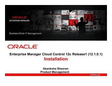 Enterprise Manager Cloud Control 12c Release1 (12.1.0.1) - Oracle