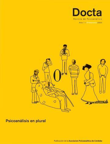 Docta. Revista de Psicoanálisis. Año 1, Nº0. Primavera 2003. (Parte ...