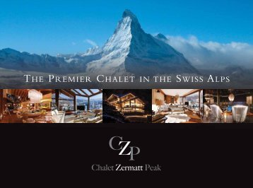 THE PREMIER CHALET IN THE SWISS ALPS