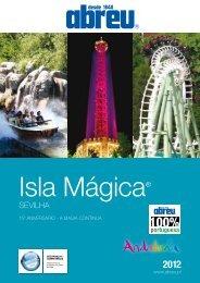 Parque Isla Mágica – Sevilha. Verão 2012 - Abreu