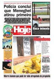 Polícia conclui que Meneghel atirou primeiro - Jornal Hoje