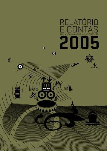 Relatório e Contas 2005 - Unicer