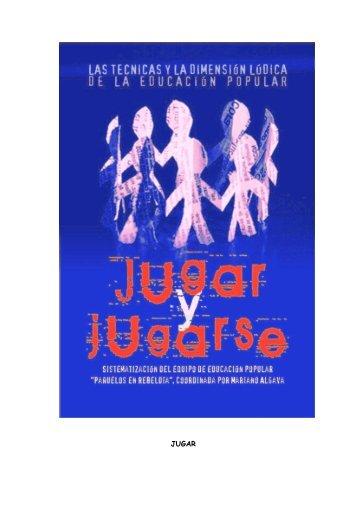 JUGAR Y JUGARSE (Mariano Algava) - Libros Libres