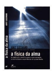 A FÍSICA DA ALMA - Escola da Luz
