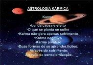 ASTROLOGIA KÁRMICA Karma •Lei da causa e ... - Dulce Regina