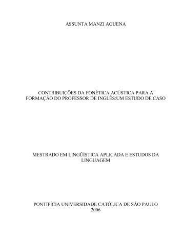 Contribuições da Fonética Acústica para a Formação do ... - PUC-SP