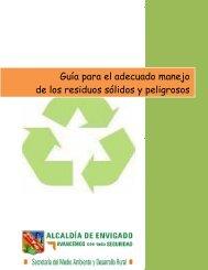 Guía para el adecuado manejo de los residuos sólidos y peligrosos