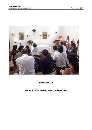 TEMA Nº 11 MARCADOS, HOJE, PELO ESPÍRITO - Paróquia de ...
