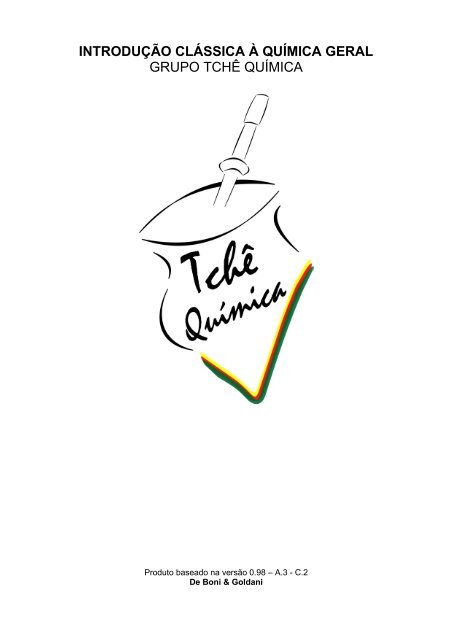 Introducao Classica A Quimica Geral Grupo Tche