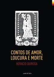 CONTOS DE AMOR, LOUCURA E MORTE - Cavalo de Ferro