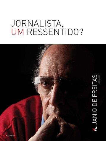 JORNALISTA, UM RESSENTIDO? - Inteligência