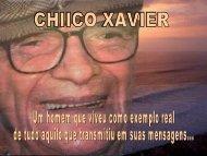 Chico Xavier - Movimento Perfeito