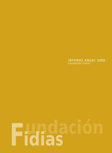 INFORME ANUAL 2010 - Fundación Fidias