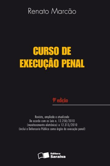 Curso de execução penal - Editora Saraiva