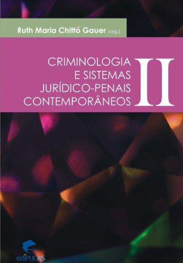 Criminologia e sistemas jurídico-penais contemporâneos II - pucrs