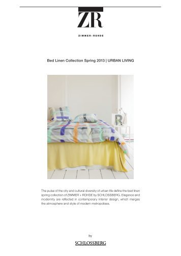 Bed Linen Collection Spring 2013 | URBAN LIVING - Zimmer  + Rohde