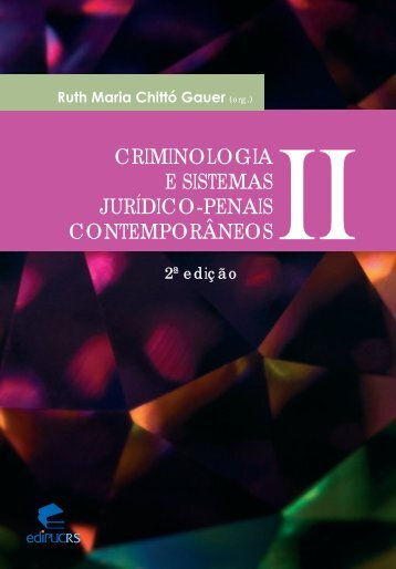 Criminologia e sistemas jurídico-penais contemporâneos - Instituto ...