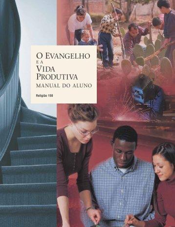 O Evangelho e a Vida Produtiva – Manual do Aluno (Religião 150)