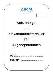 und Einverständniserklärung für Augenoperationen - ZIRM Privatklinik