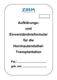 Aufklärungs- und Einverständnisformular für die ... - ZIRM Privatklinik