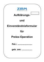 und Einverständnisformular für Prelex-Operation - ZIRM Privatklinik