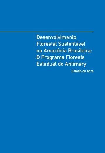 Desenvolvimento Florestal Sustentável na Amazônia ... - FGV-Eaesp