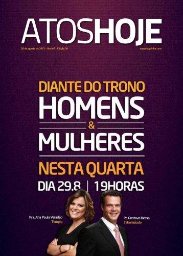 26 de agosto de 2012 - Ano 46 - Edição 34 www.lagoinha.com