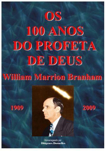 Os 100 Anos do Profeta de Deus - Webnode