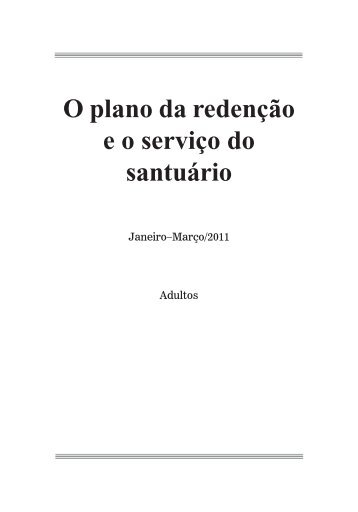 O plano da redenção eo serviço do santuário - Adventistas do 7º Dia ...