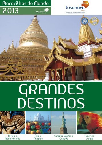 Grandes Destinos - Maravilhas do Mundo 2013.pdf - Lusanova Tours
