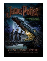 James Potter e a Encruzilhada dos Anciões - James Potter and the ...