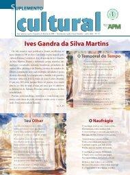 Ives Gandra da Silva Martins - Associação Paulista de Medicina