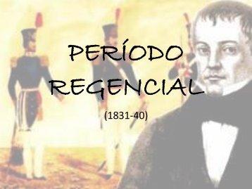 Período Regencial (Prof. Hélder Carneiro)