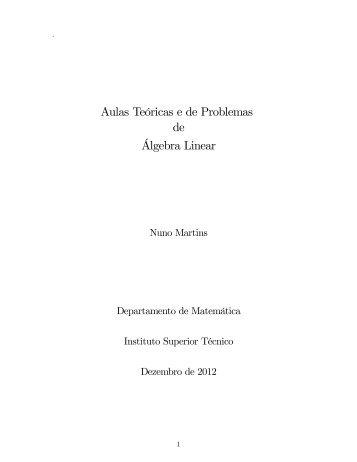 Aulas Teóricas e de Problemas de Algebra Linear - Departamento ...