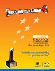 """""""Modelo de clase mundial en gestión escolar"""" - Corporación Calidad"""
