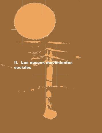 II. Los nuevos movimientos sociales - Aprendeenlinea - Universidad ...