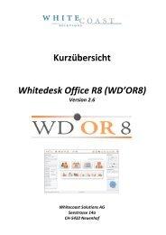 Kurzübersicht Whitedesk Office R8 (WD'OR8) - Whitecoast Solutions ...